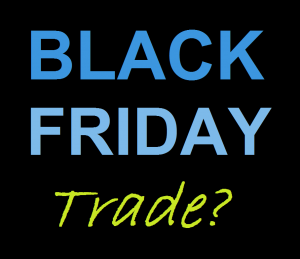 Black Friday Trading